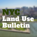 "NYC Land Use Bulletin: Governor Cuomo Announces New 421-a ""Affordable Housing NY Program"" Legislation"