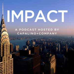 Capalino+Company hosts podcast on NYC business, government and tech